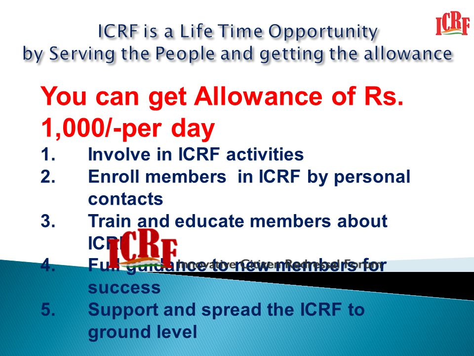 You can get Allowance of Rs. 1,000/-per day