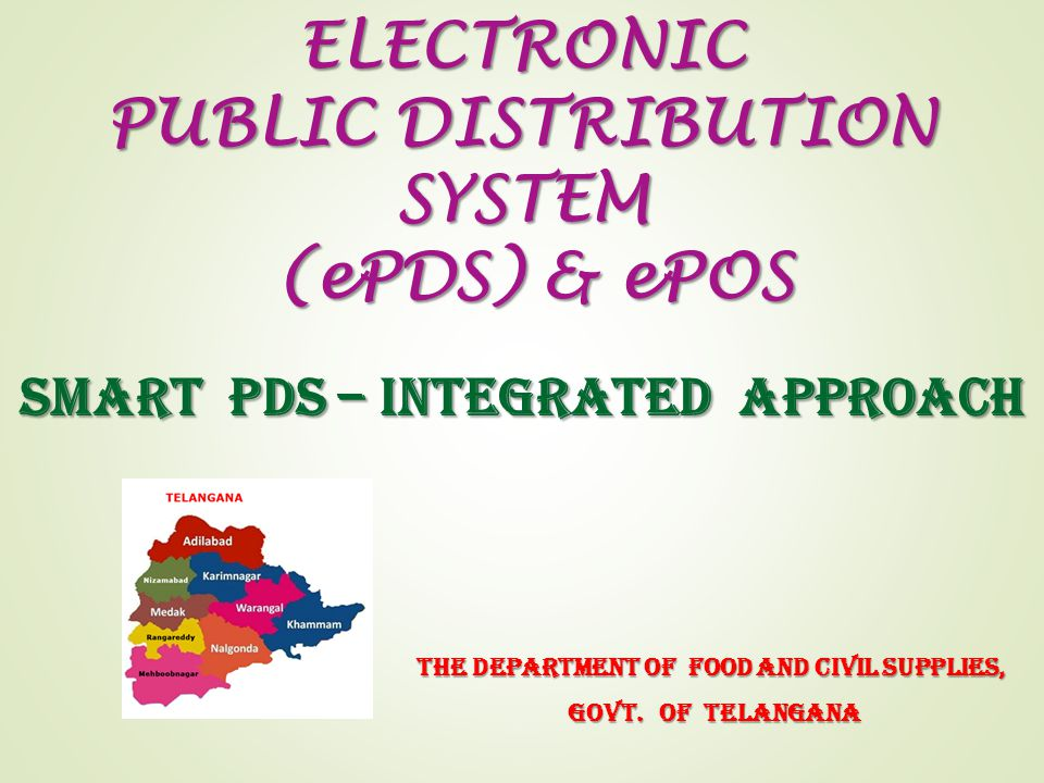 ELECTRONIC PUBLIC DISTRIBUTION SYSTEM (ePDS) & ePOS