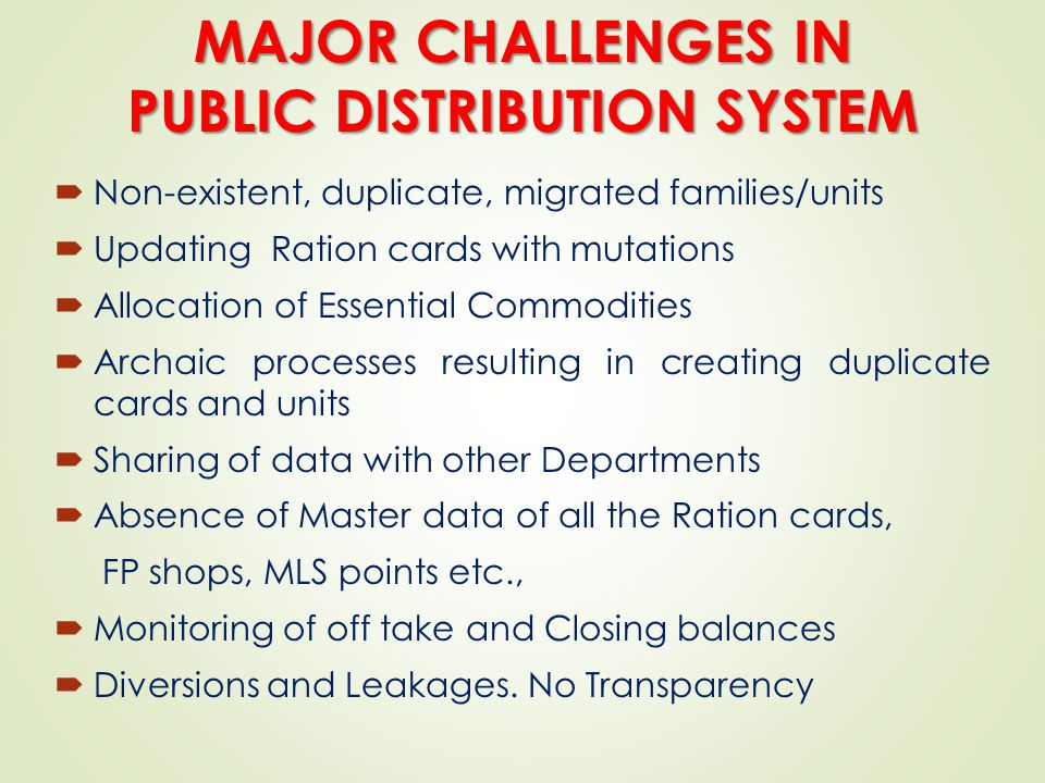 MAJOR CHALLENGES IN PUBLIC DISTRIBUTION SYSTEM