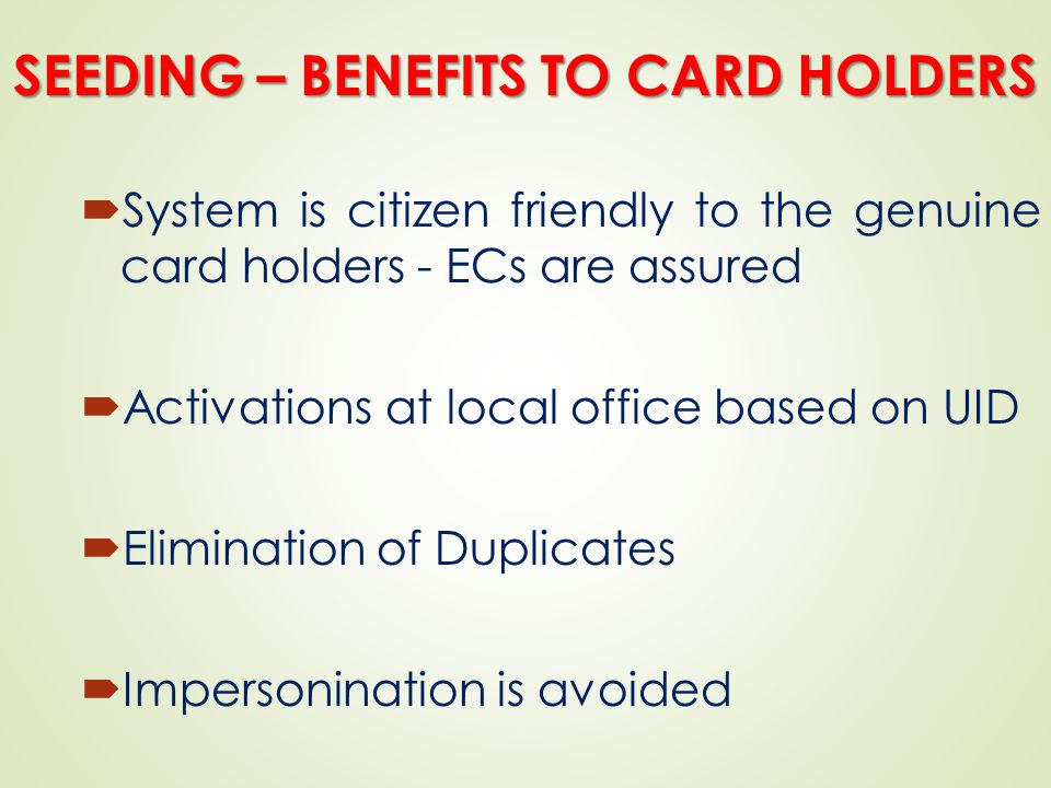 SEEDING – BENEFITS TO CARD HOLDERS