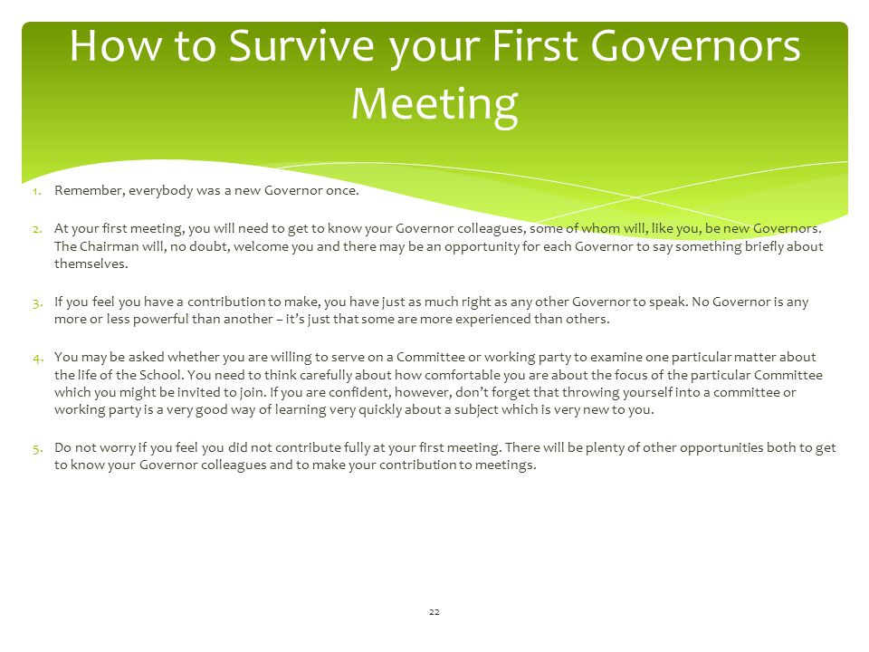 How to Survive your First Governors Meeting