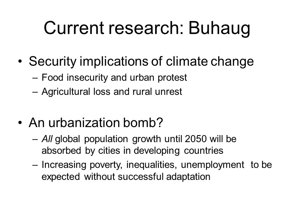 Current research: Buhaug