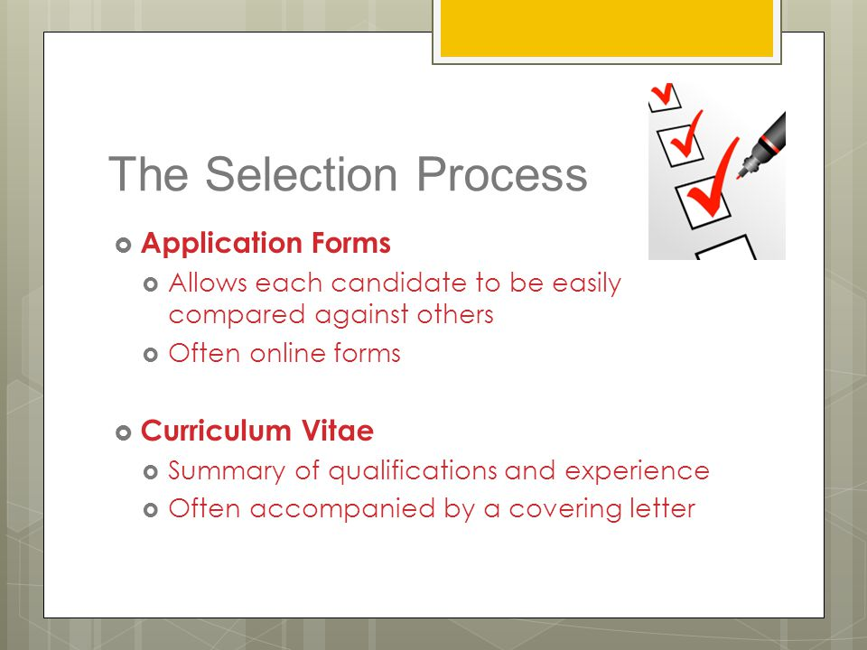 The Selection Process Application Forms Curriculum Vitae