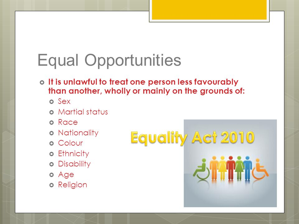 Equal Opportunities Equality Act 2010