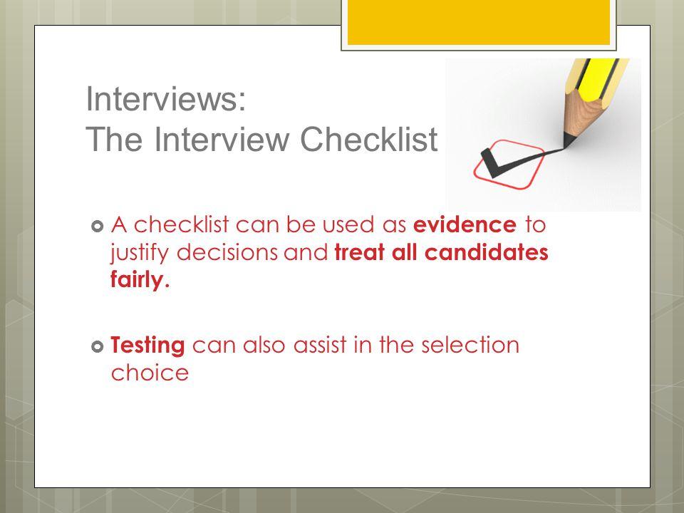 Interviews: The Interview Checklist