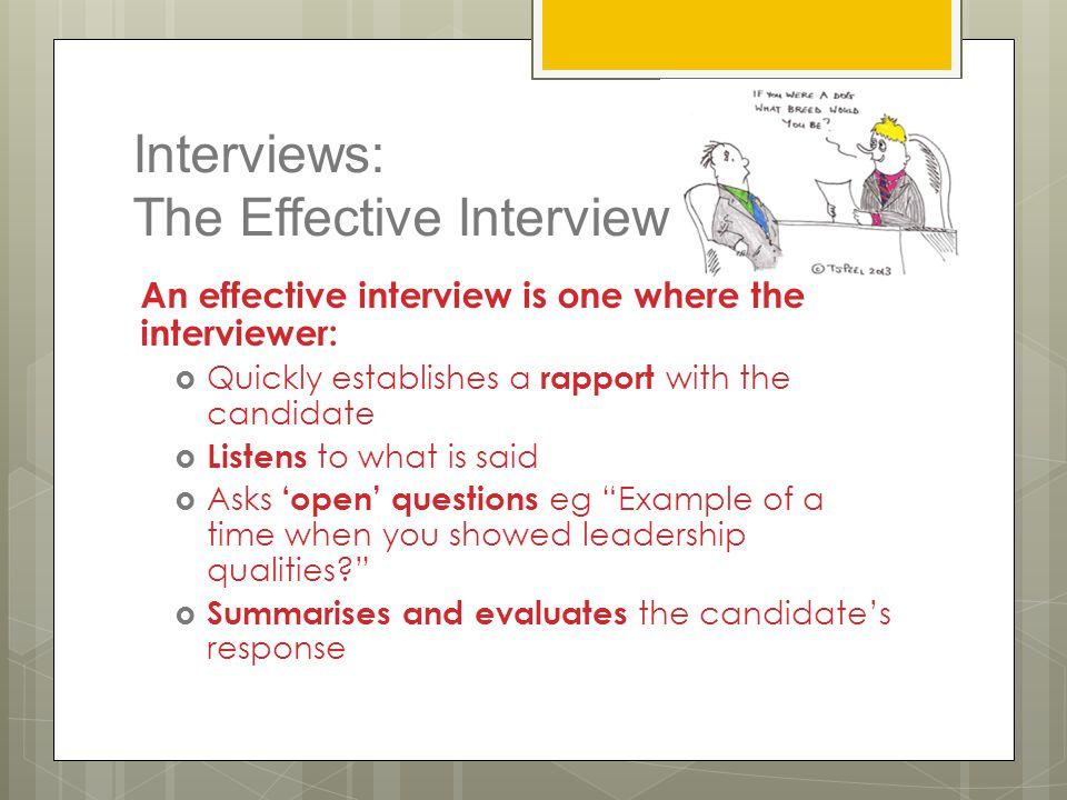 Interviews: The Effective Interview