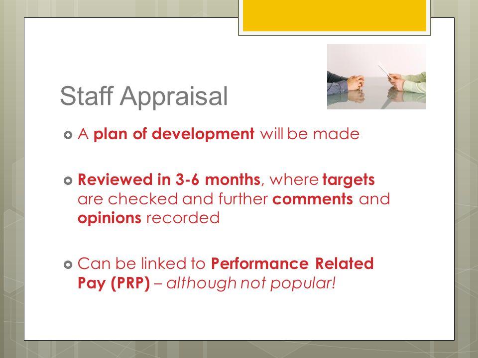 Staff Appraisal A plan of development will be made