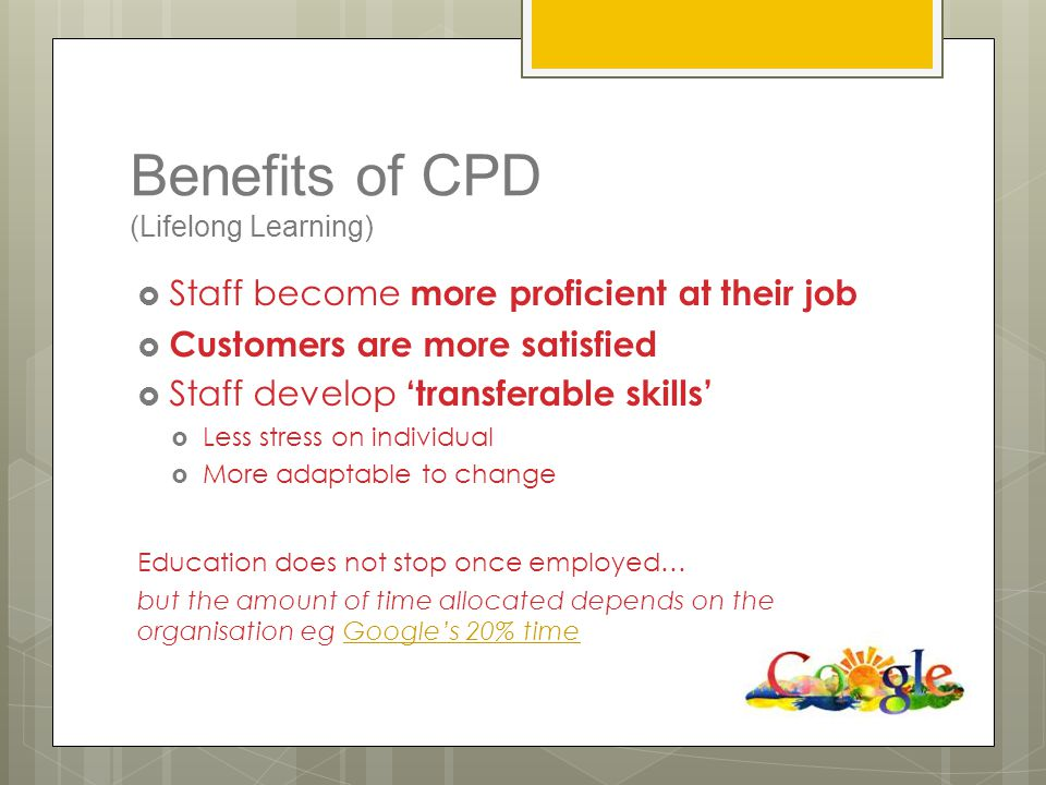 Benefits of CPD (Lifelong Learning)