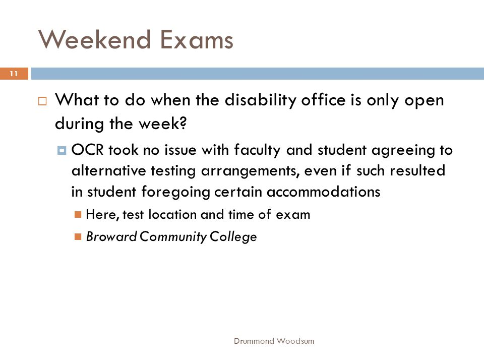 Weekend Exams What to do when the disability office is only open during the week
