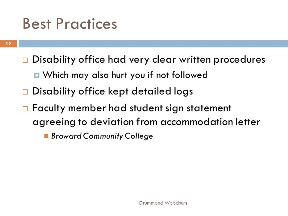 Best Practices Disability office had very clear written procedures