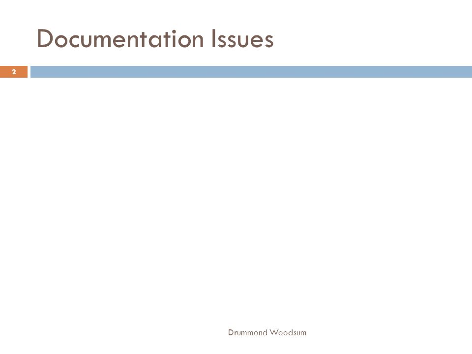 Documentation Issues Drummond Woodsum