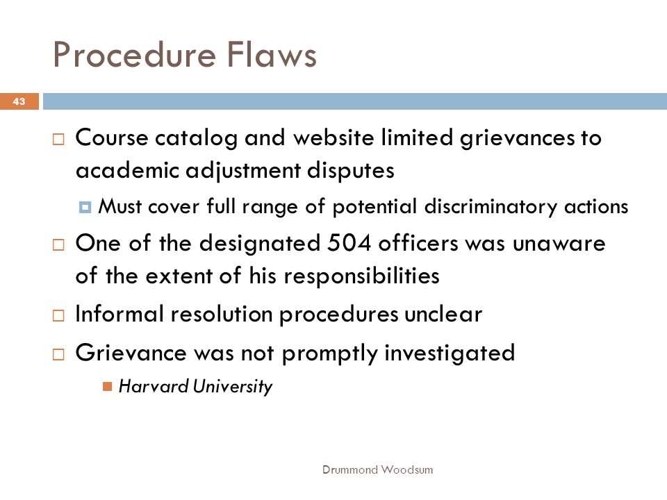 Procedure Flaws Course catalog and website limited grievances to academic adjustment disputes.