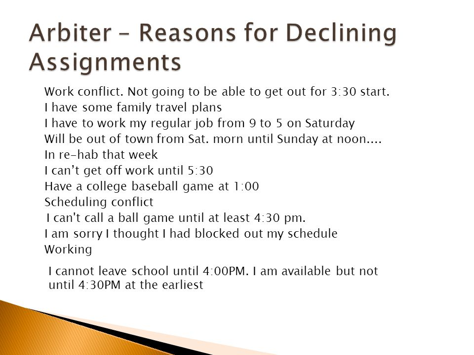 Arbiter – Reasons for Declining Assignments