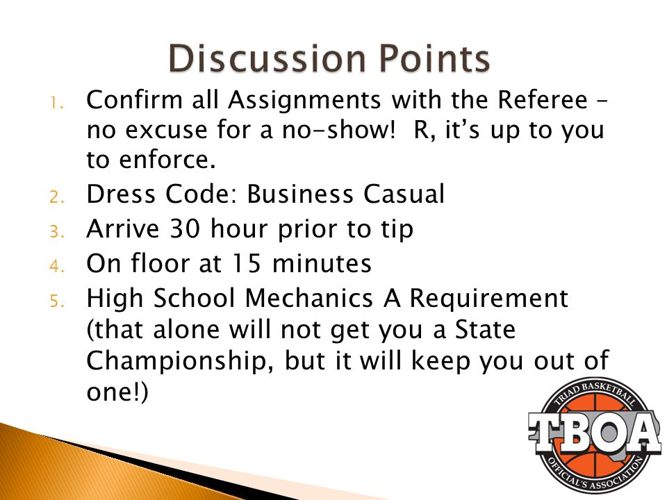 Discussion Points Dress Code: Business Casual