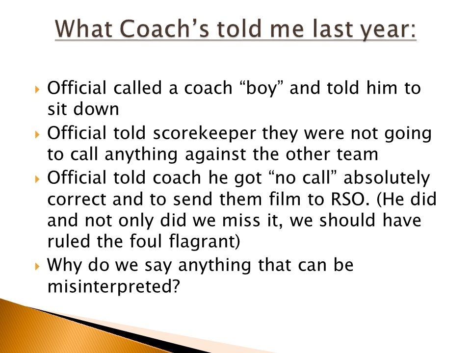 What Coach's told me last year: