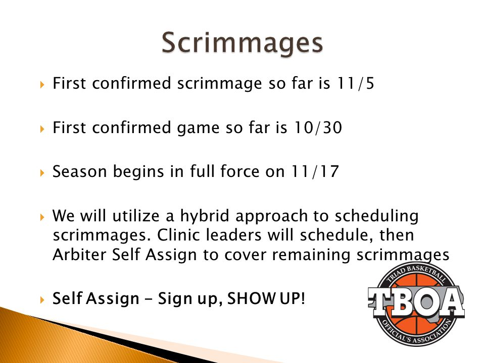 Scrimmages First confirmed scrimmage so far is 11/5
