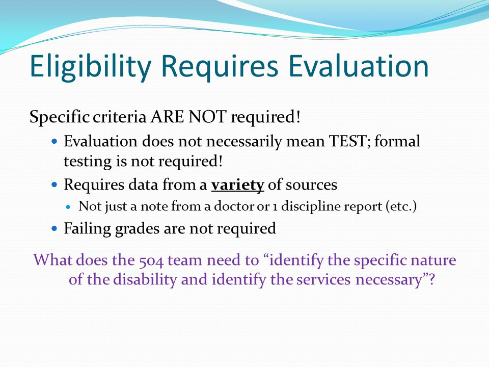 Eligibility Requires Evaluation