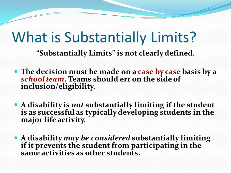 What is Substantially Limits