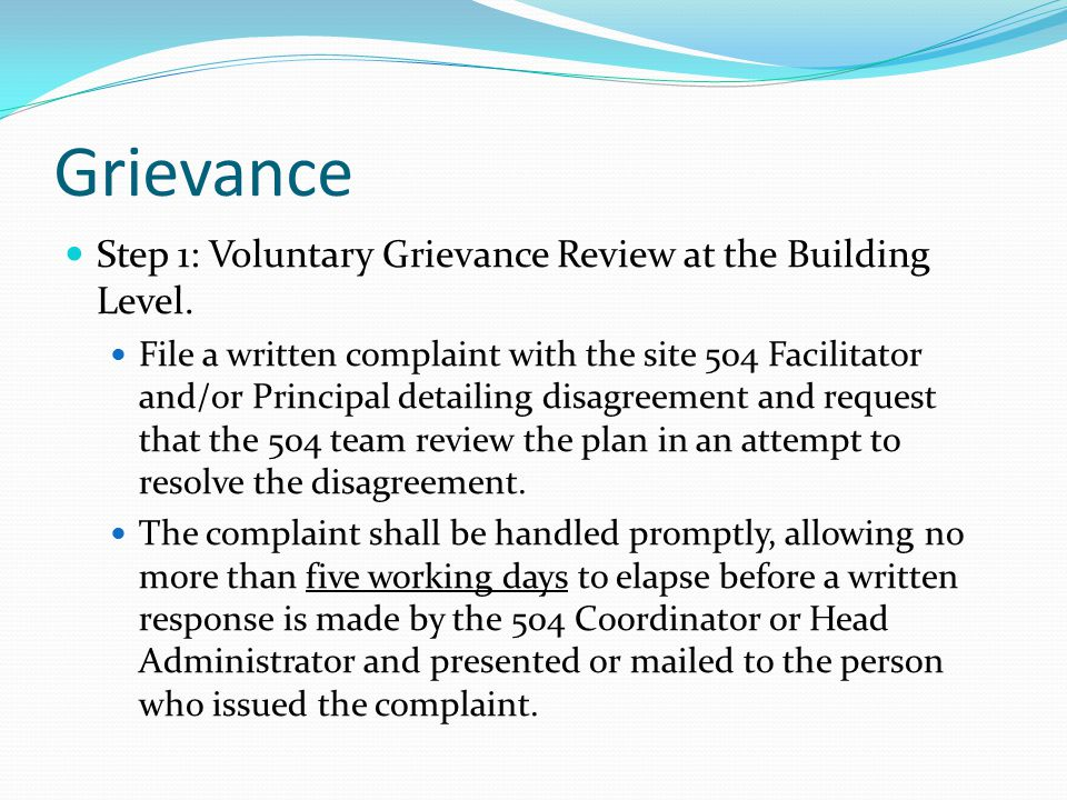 Grievance Step 1: Voluntary Grievance Review at the Building Level.