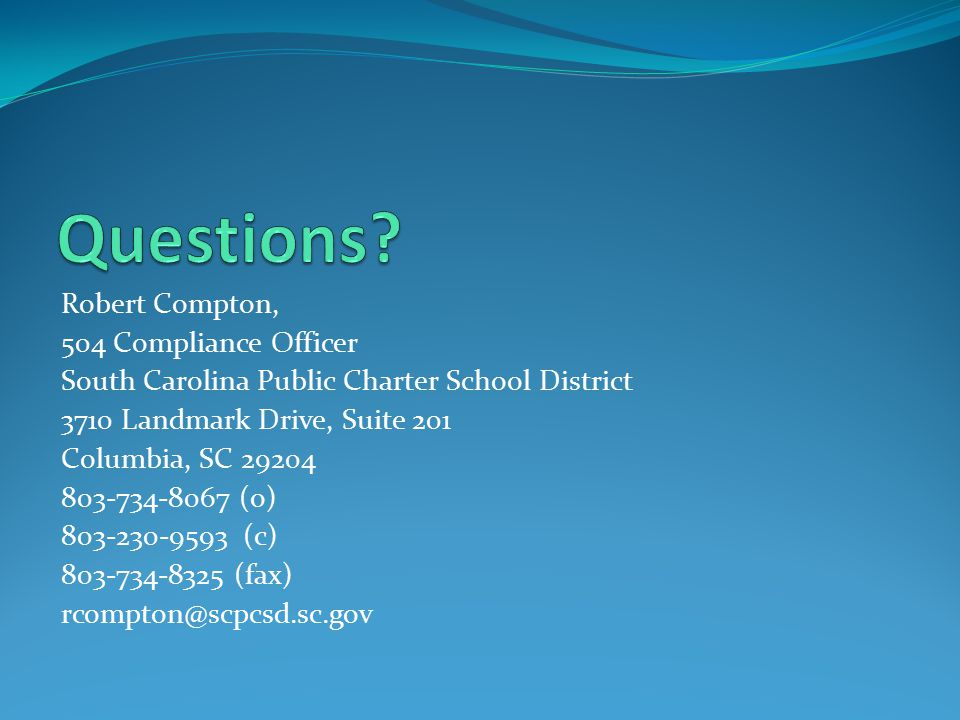 Questions Robert Compton, 504 Compliance Officer