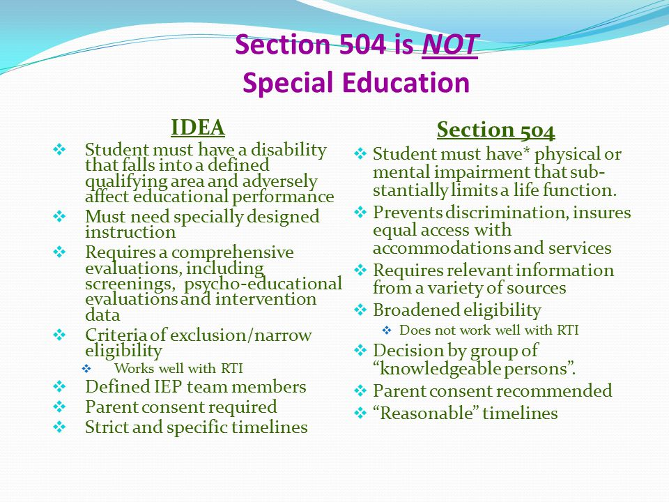 Section 504 is NOT Special Education