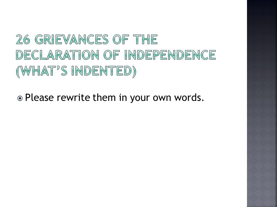 26 Grievances of the Declaration of Independence (what's indented)
