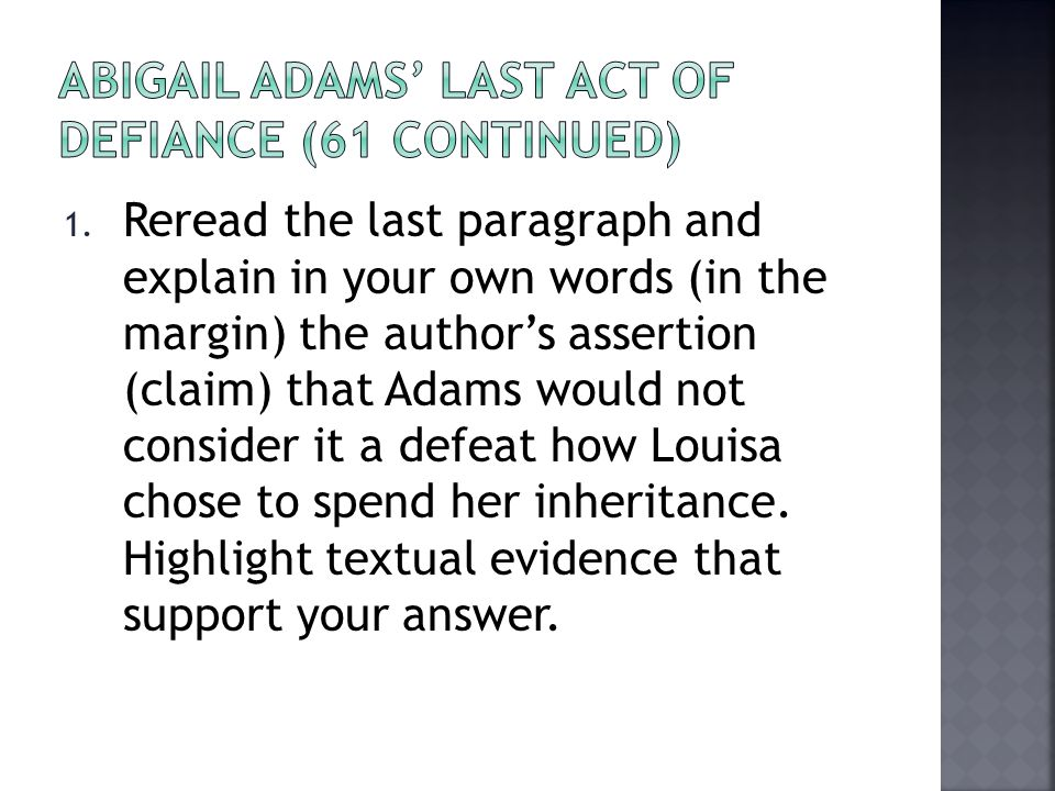 Abigail Adams' Last Act of Defiance (61 Continued)
