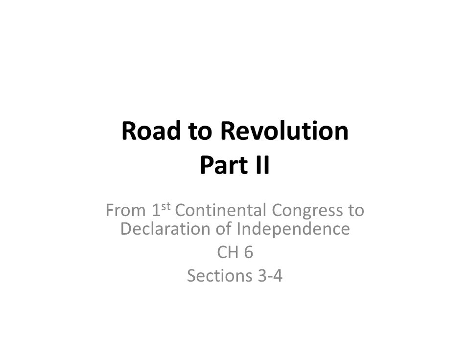 Road to Revolution Part II
