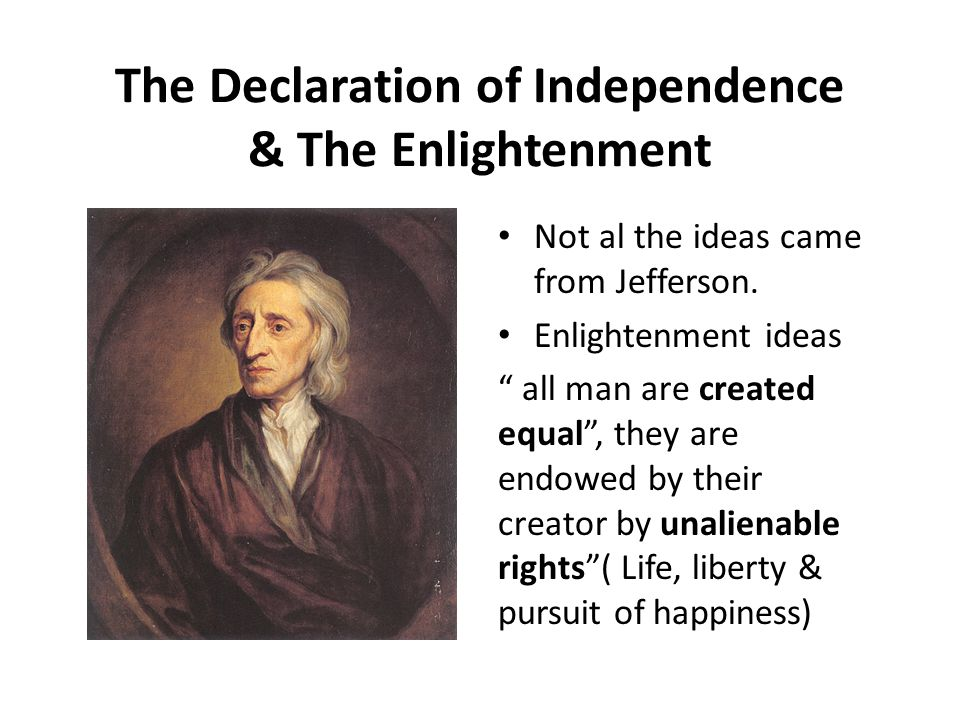 The Declaration of Independence & The Enlightenment