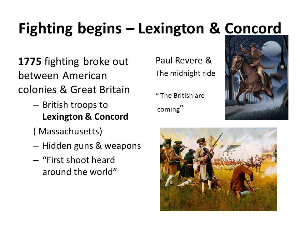 Fighting begins – Lexington & Concord
