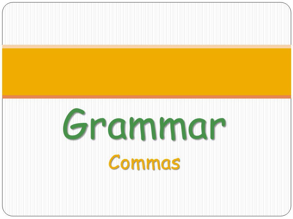 Grammar Commas