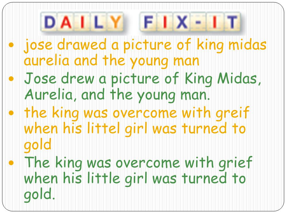 jose drawed a picture of king midas aurelia and the young man