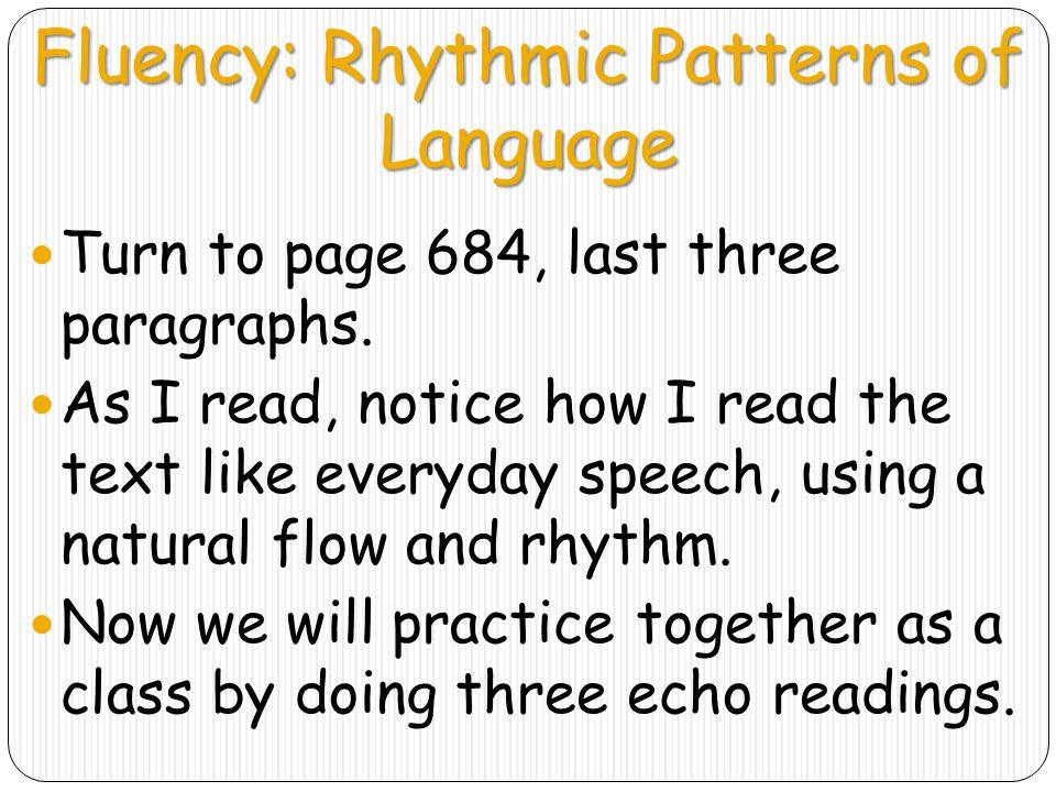 Fluency: Rhythmic Patterns of Language
