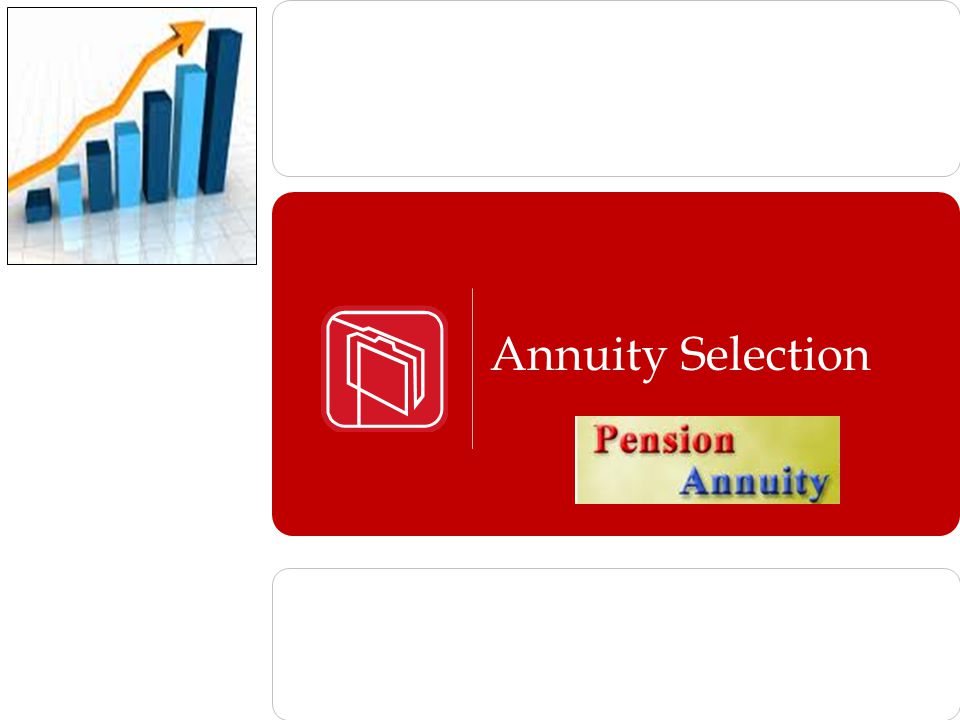 Annuity Selection