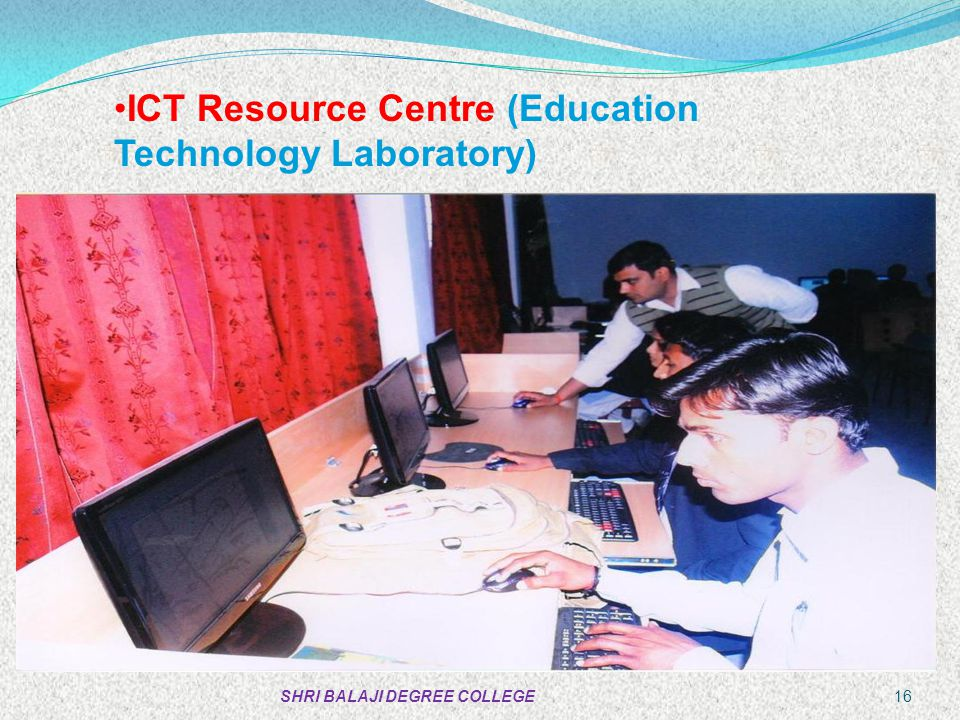 ICT Resource Centre (Education Technology Laboratory)