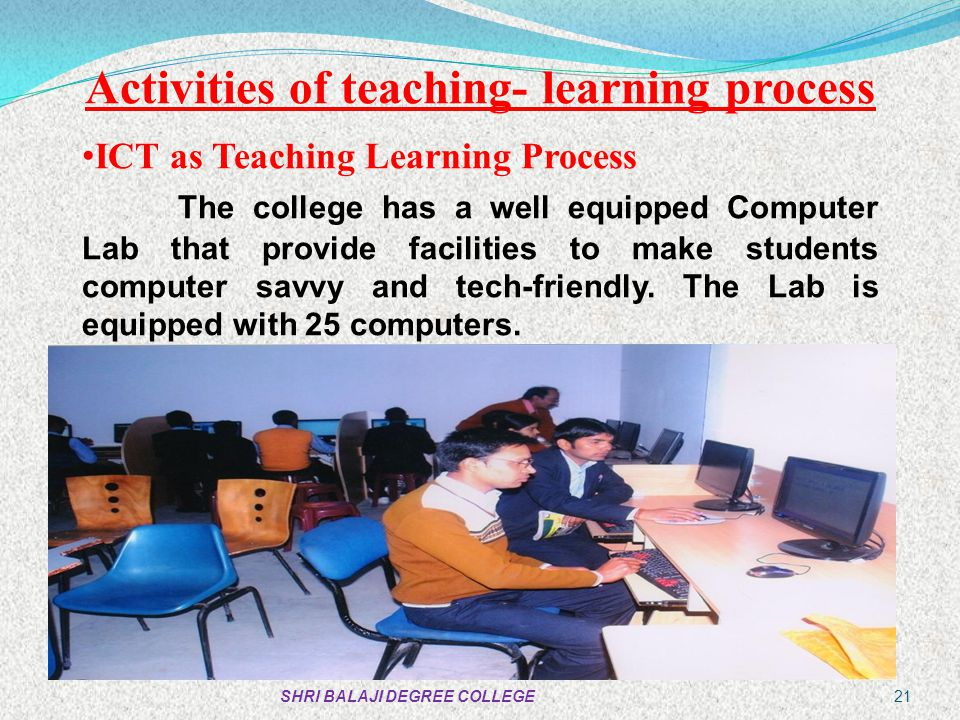 Activities of teaching- learning process