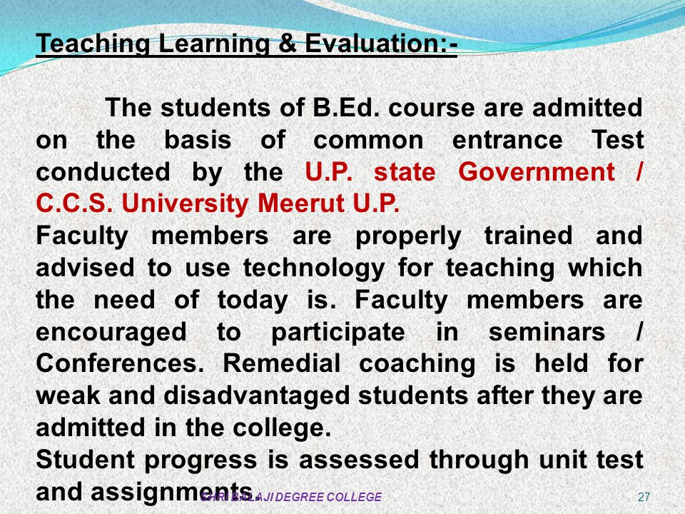 Teaching Learning & Evaluation:-