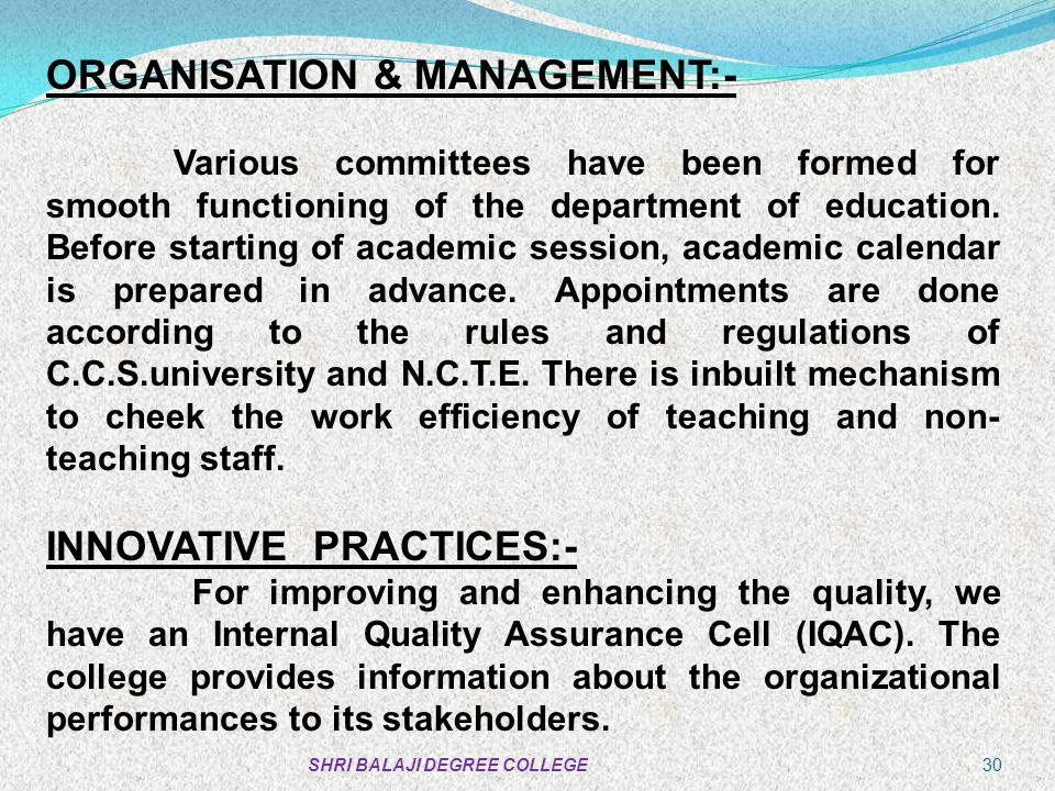 ORGANISATION & MANAGEMENT:-
