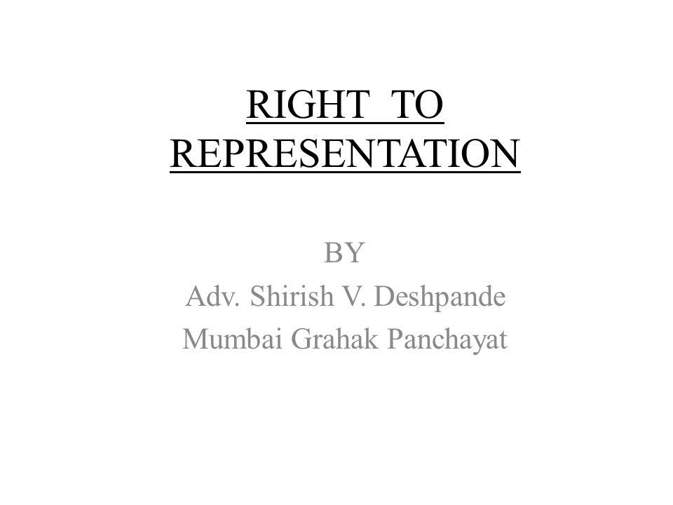 RIGHT TO REPRESENTATION