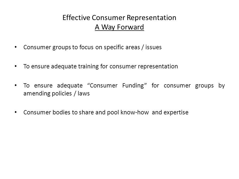 Effective Consumer Representation A Way Forward