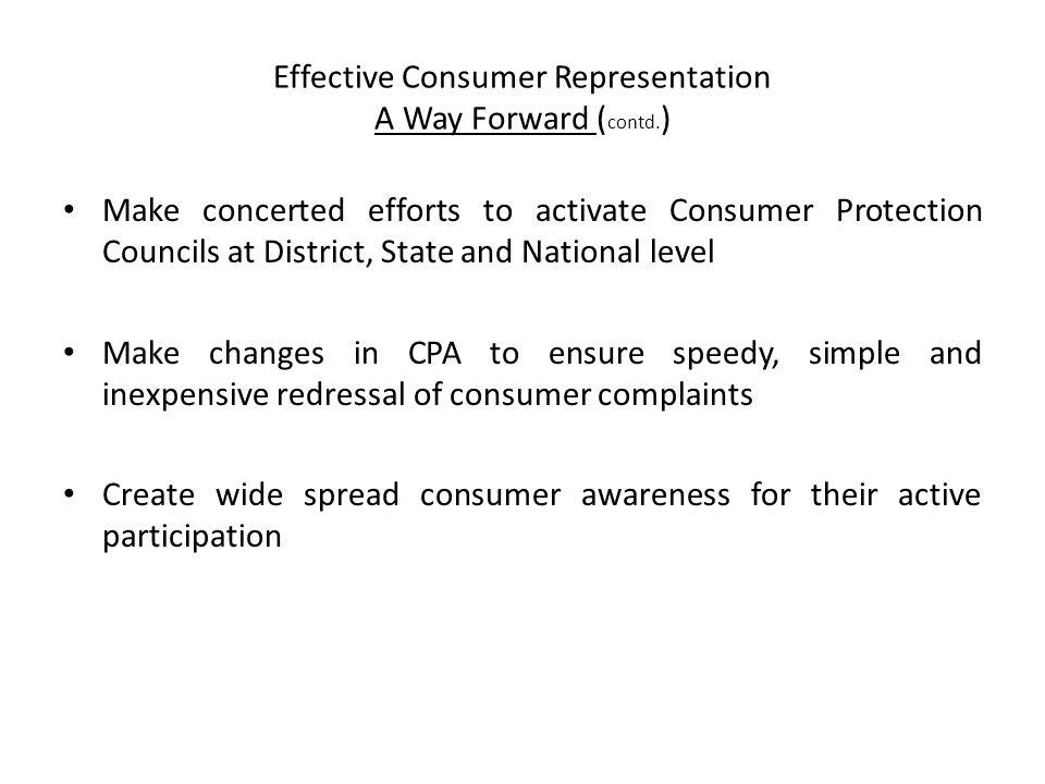 Effective Consumer Representation A Way Forward (contd.)