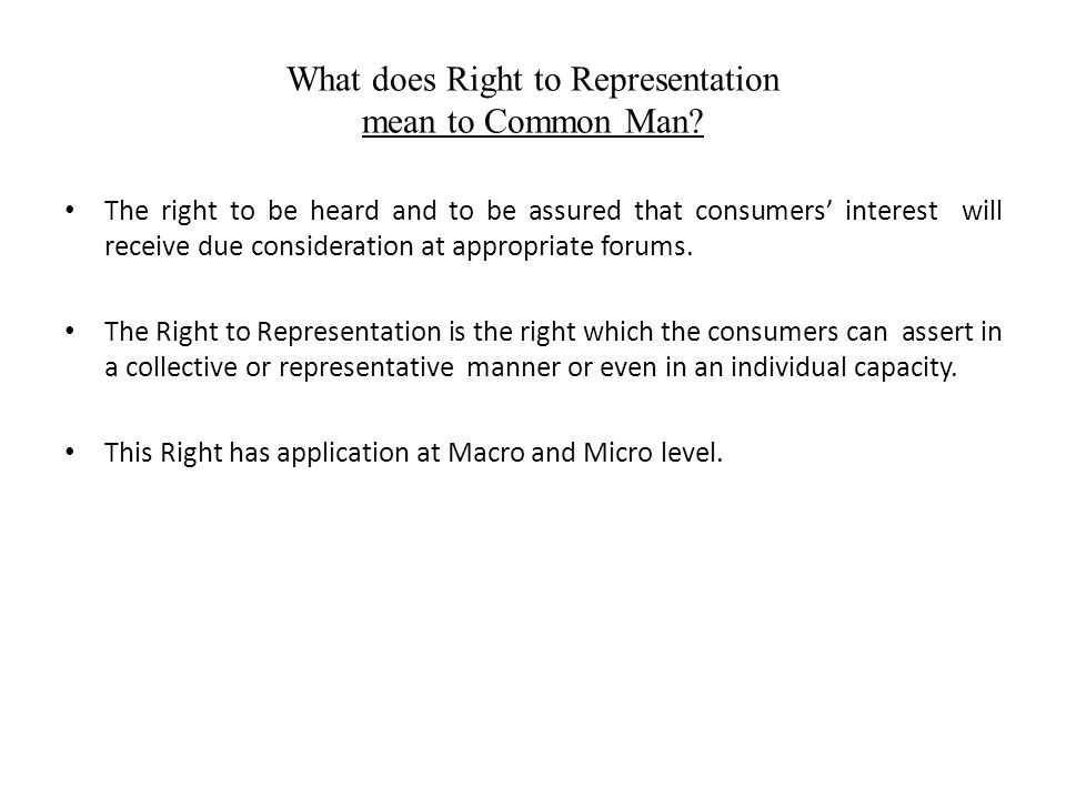 What does Right to Representation mean to Common Man