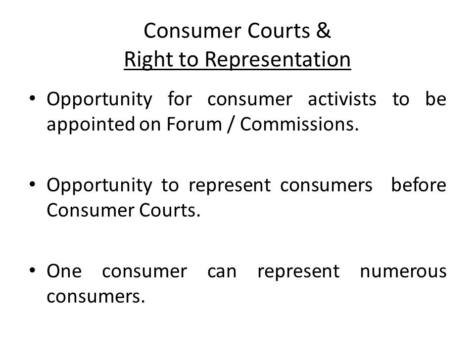 Consumer Courts & Right to Representation
