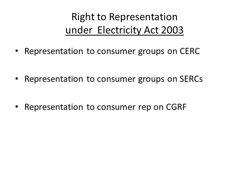 Right to Representation under Electricity Act 2003