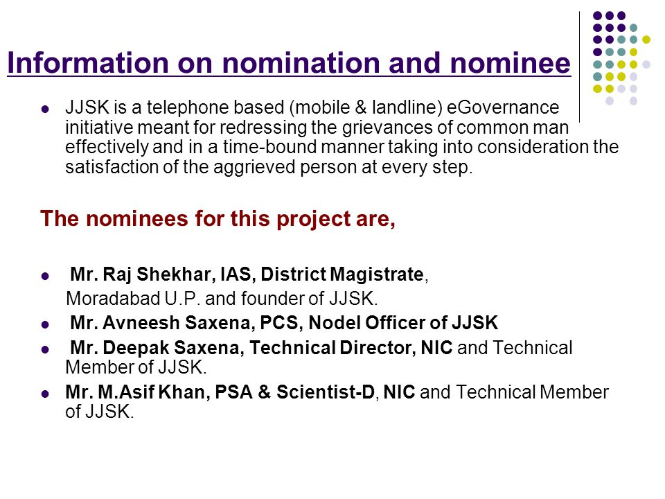 Information on nomination and nominee