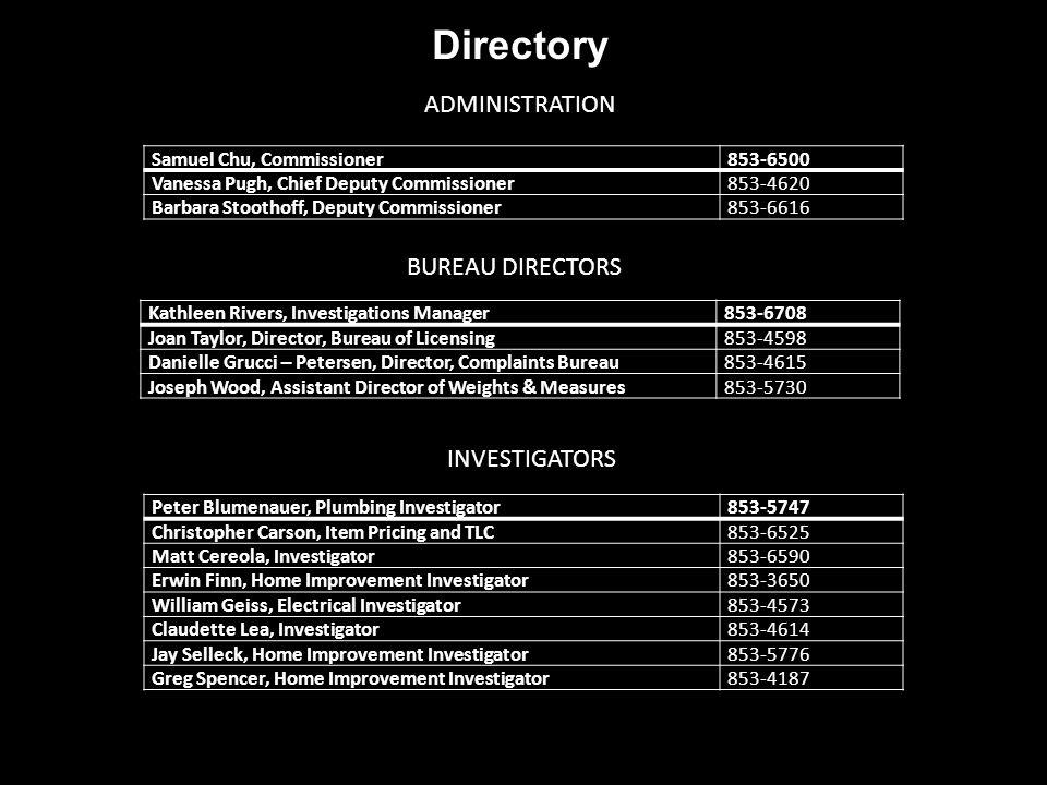 Directory ADMINISTRATION BUREAU DIRECTORS INVESTIGATORS