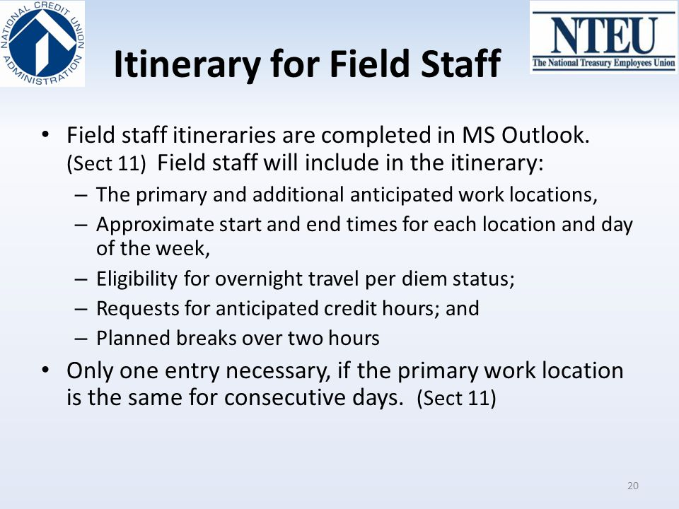 Itinerary for Field Staff