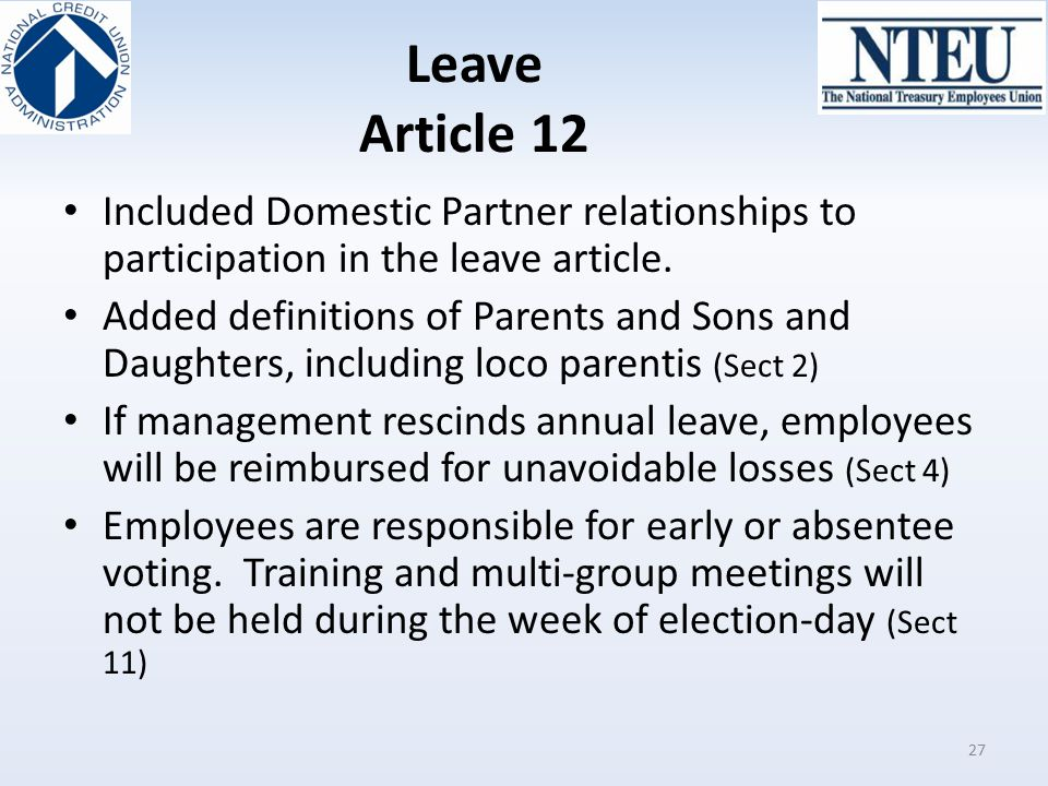 Leave Article 12 Included Domestic Partner relationships to participation in the leave article.