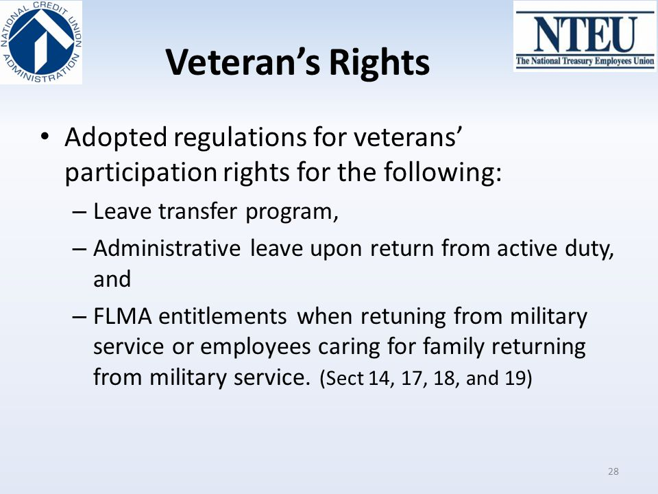 Veteran's Rights Adopted regulations for veterans' participation rights for the following: Leave transfer program,