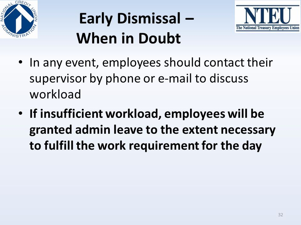 Early Dismissal – When in Doubt